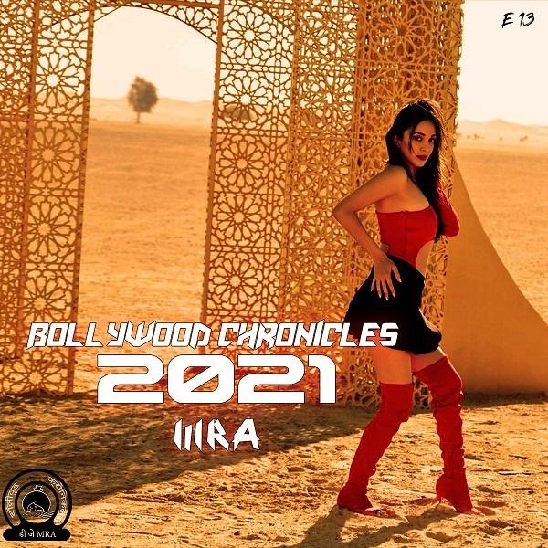 Bollywood Chronicles E13 - 2021