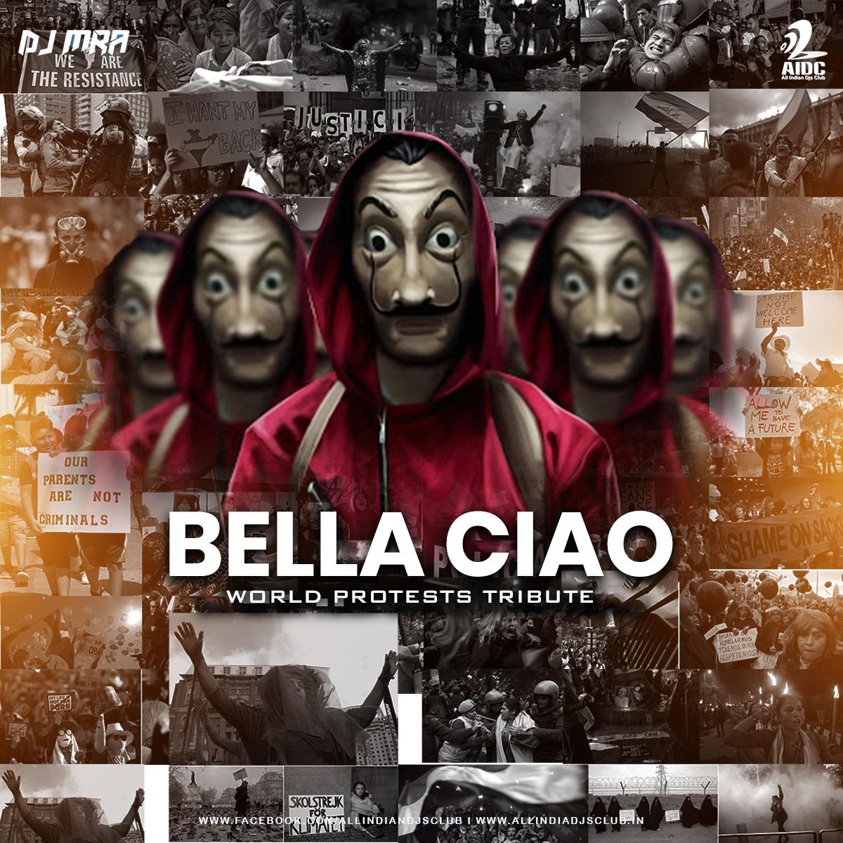 Bella Ciao (World Protests Tribute)