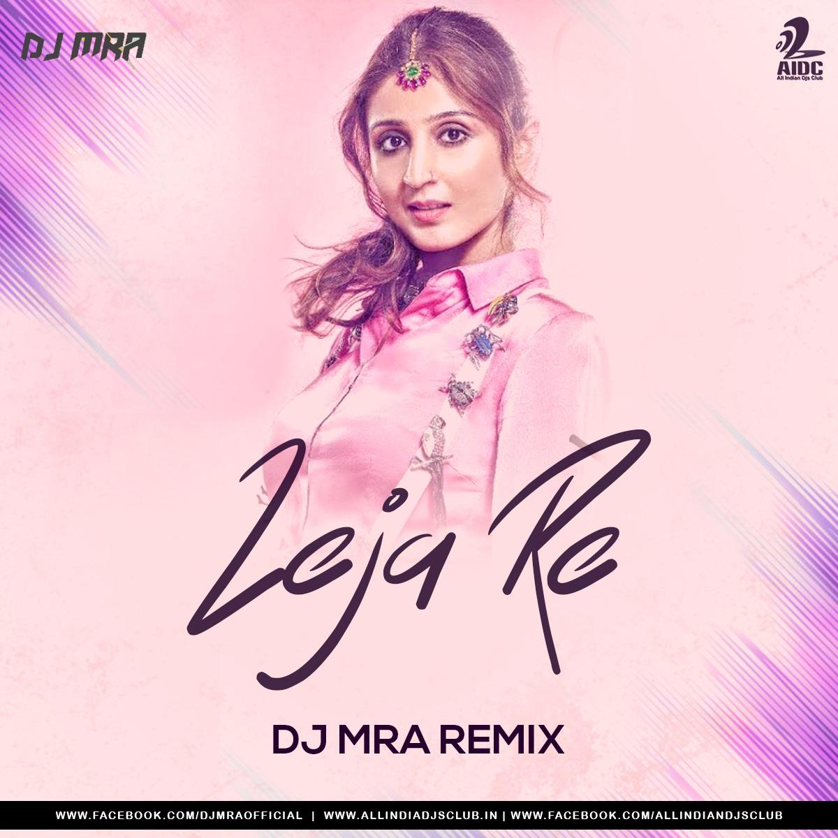 Leja Re (DJ MRA Tropical House Remix)