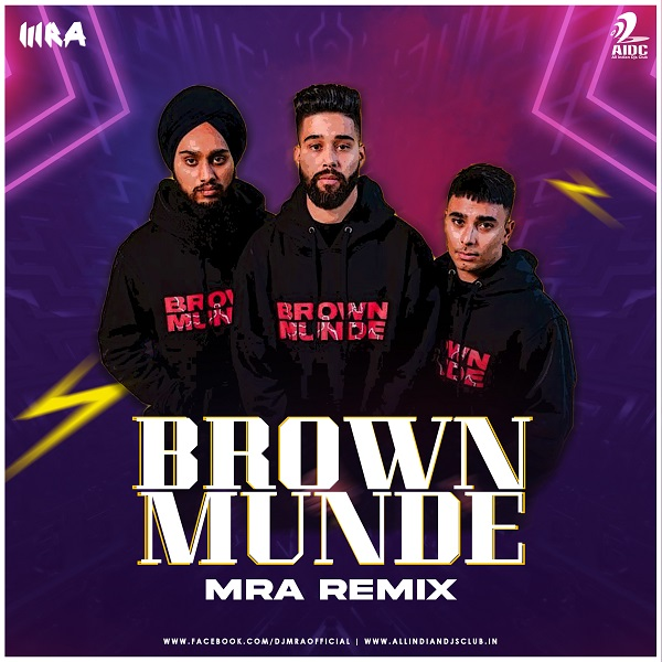 Brown Munde (MRA Bass House Remix)