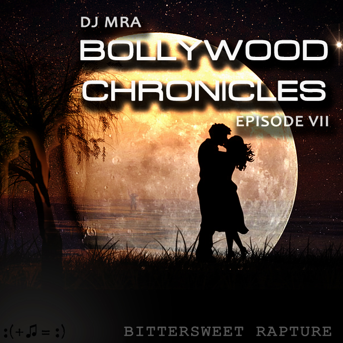 Bollywood Chronicles E7 - Bittersweet Rapture